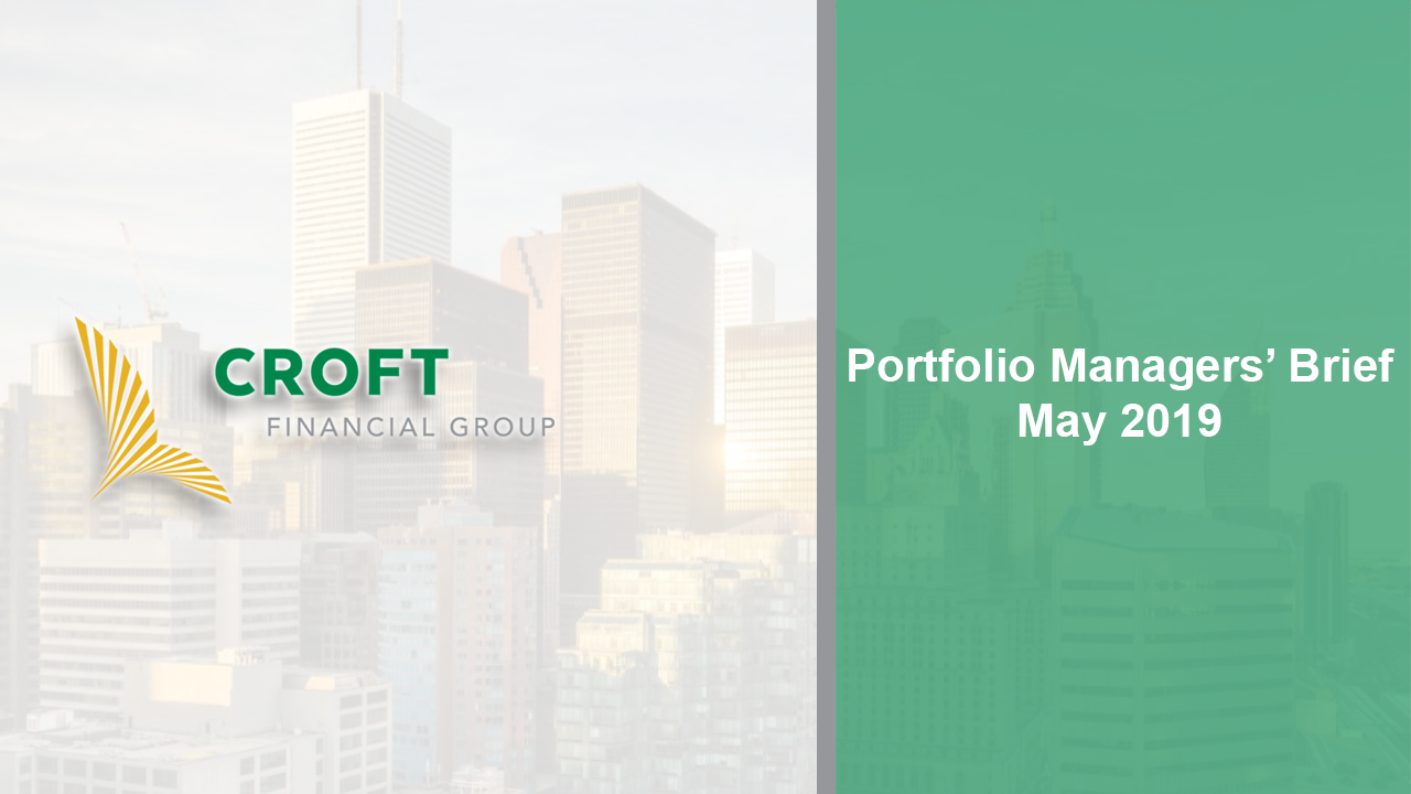 Portfolio Managers Brief -- May 2019