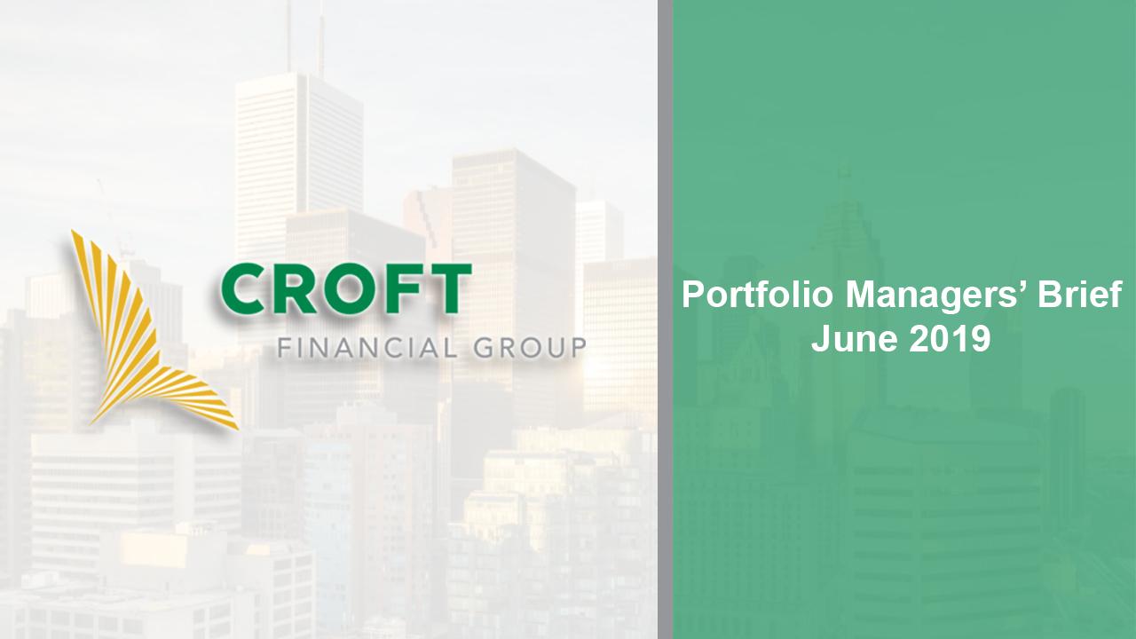 Portfolio Managers Brief -- June 2019