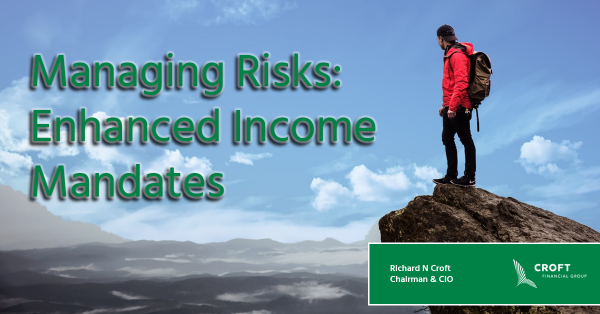 Managing Risks: Enhanced Income Mandates