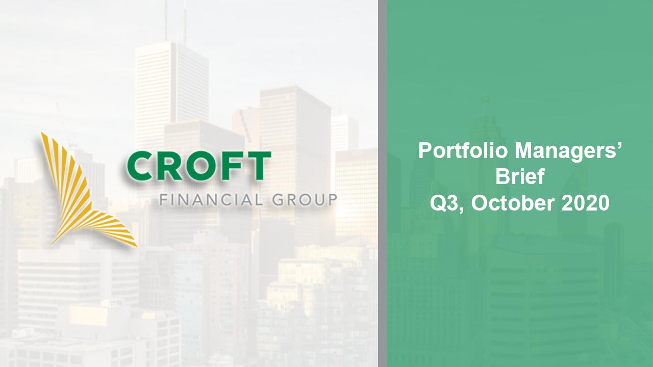 Portfolio Managers Brief -- Q3 October 2020